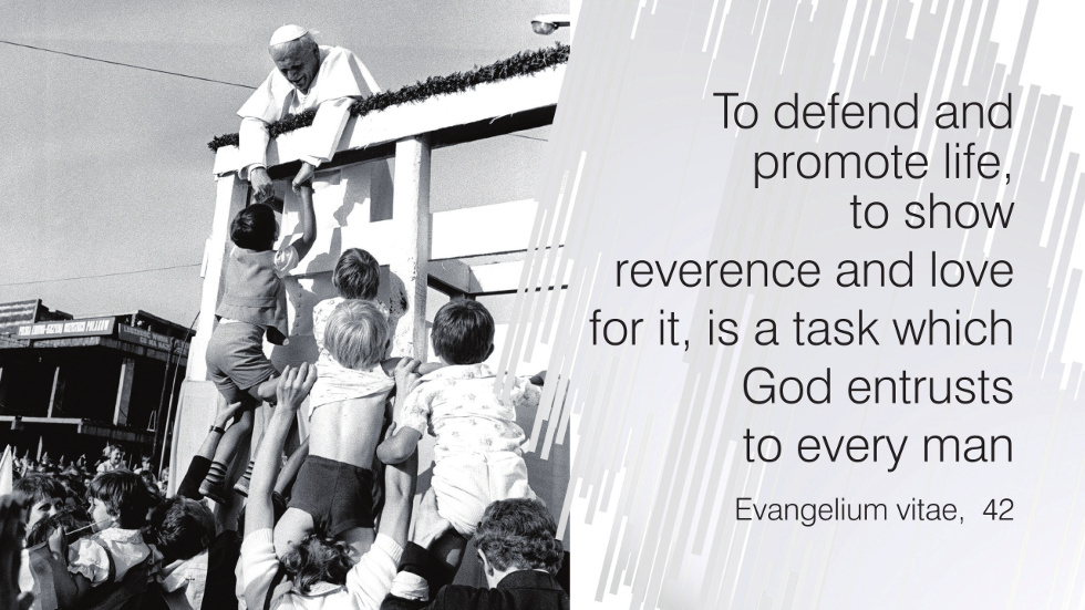 To defend and promote life, to show reverence and love for it, is a task which God entrusts to every man